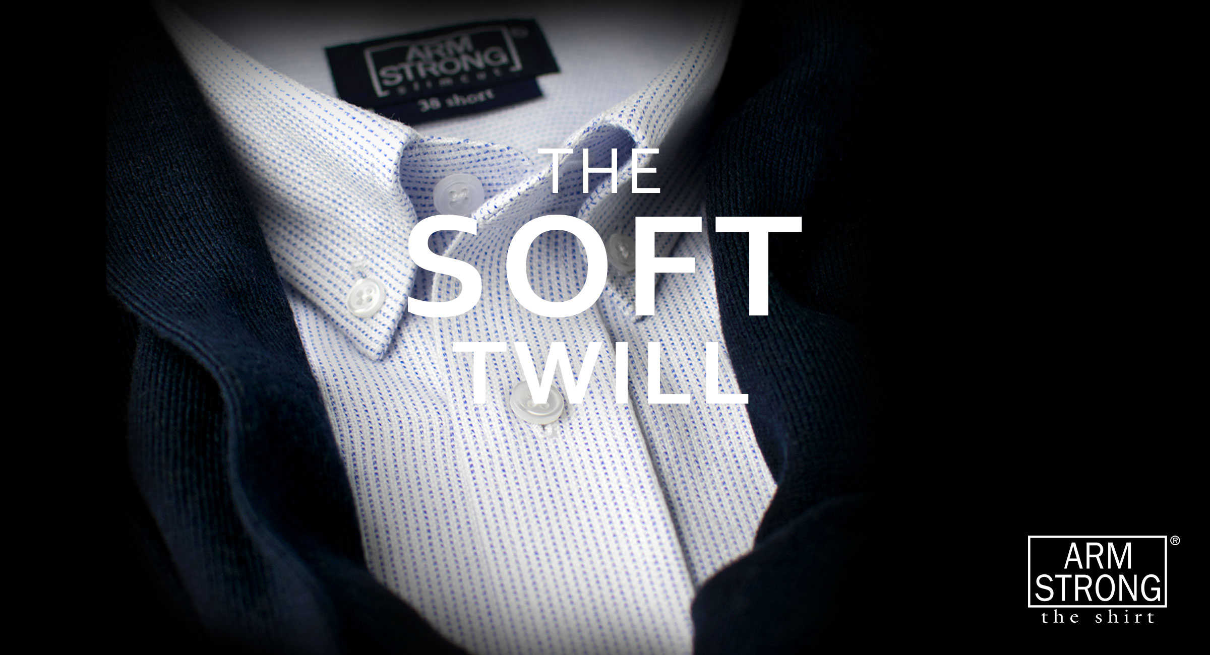 The Soft Twill