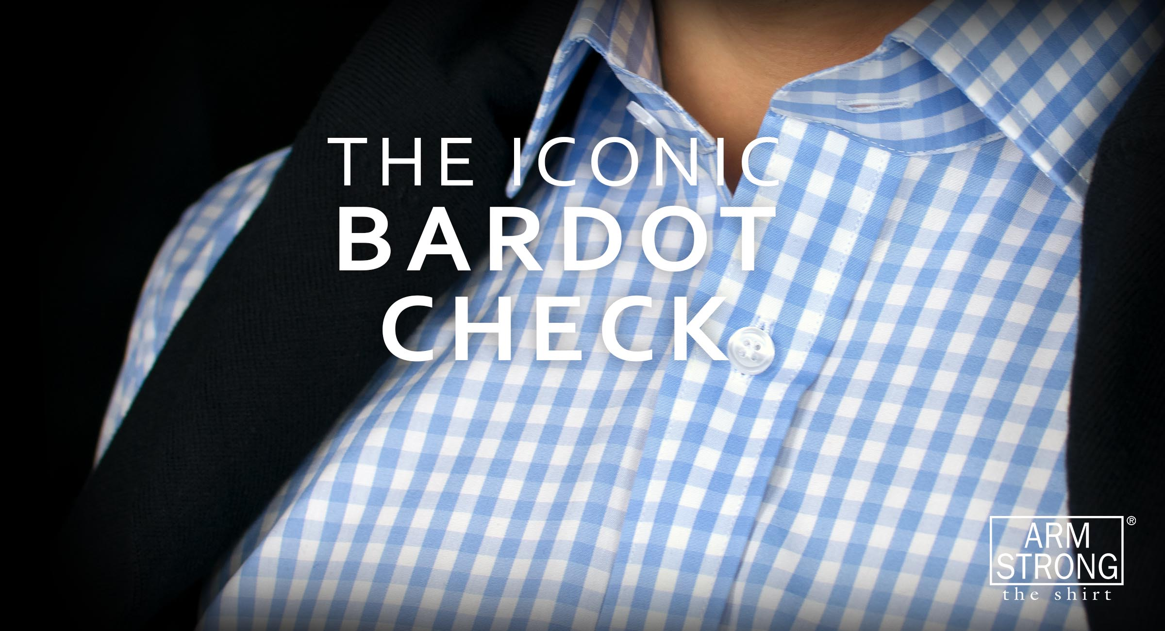 The Iconic Bardot Check